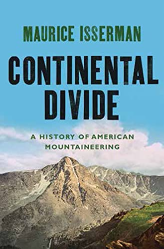 Continental Divide By Maurice Isserman (Hamilton College)