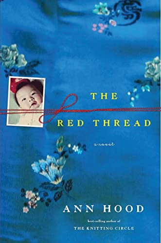 The Red Thread: A Novel by Ann Hood