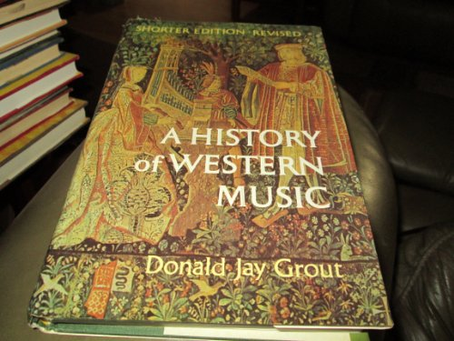 Grout History of West Music Rev Sht By D. J. Grout