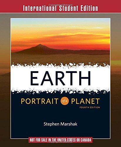 Earth: Portrait of a Planet By Stephen Marshak (University of Illinois, Urbana-Champaign)