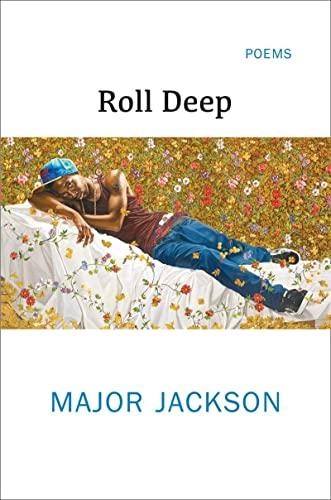Roll Deep By Major Jackson