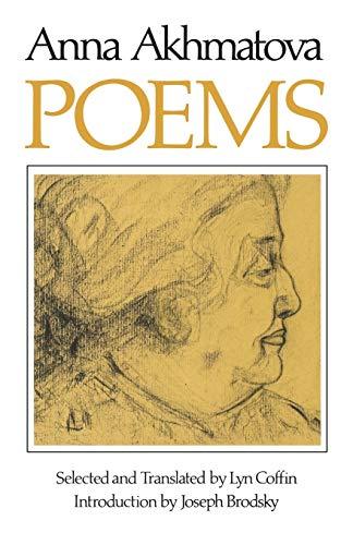 Poems of Anna Andreevna Akhmatova By Anna  Andreevna Akhmatova