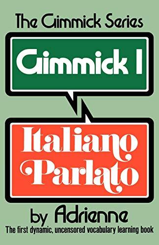 Gimmick I: Italiano Parlato By Adrienne