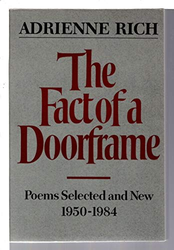 Fact of a Door Frame By Adrienne Rich