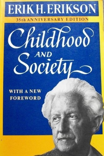 Erikson: Childhood & Society (35th Anniversary E D) By E. Erikson