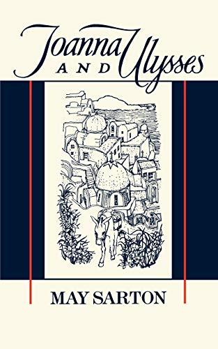 Joanna and Ulysses By May Sarton