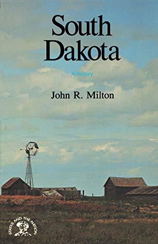 South Dakota By John R. Milton