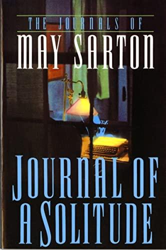 Journal of a Solitude von May Sarton