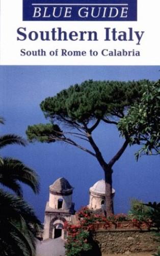 Blue Guide Southern Italy By Paul Blanchar