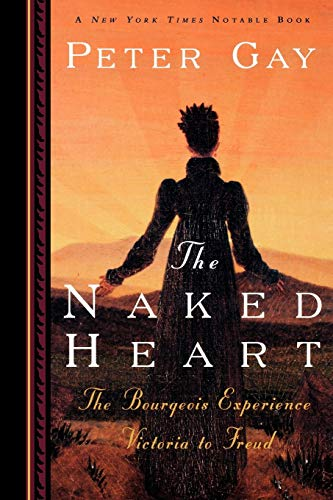 The Naked Heart By Peter Gay