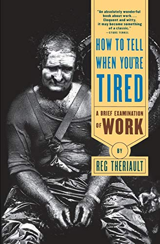 How to Tell When You're Tired By Reg Theriault