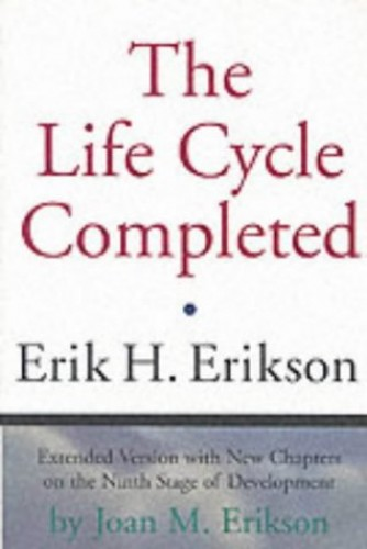 The Life Cycle Completed By Erik H. Erikson