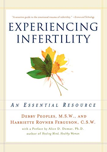 Experiencing Infertility By Debby Peoples