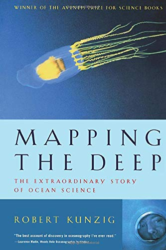 Mapping the Deep By Robert Kunzig