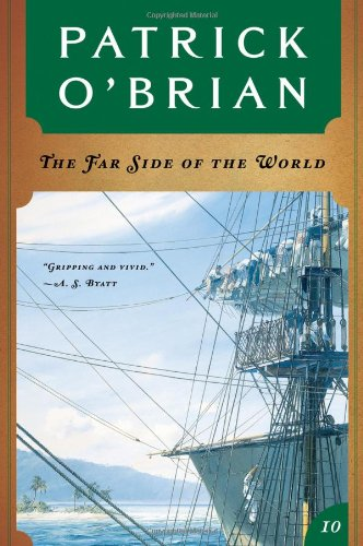 Master and Commander: the Far Side of the World By Patrick O'Brian