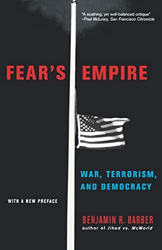 Fear's Empire By Benjamin R. Barber