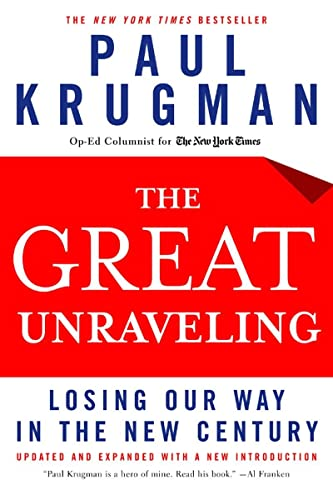 The Great Unraveling By Paul Krugman (Princeton University)
