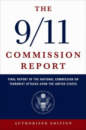 The 9/11 Commission Report By National Commission on Terrorist Attacks