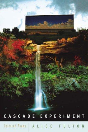 Cascade Experiment By Alice Fulton (Cornell University)