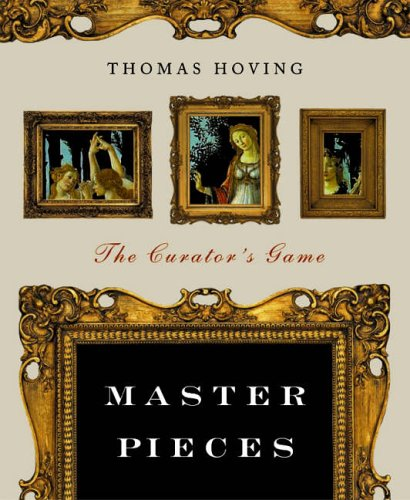 Master Pieces By Thomas Hoving