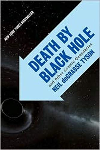 Death by Black Hole By Neil deGrasse Tyson (American Museum of Natural History)
