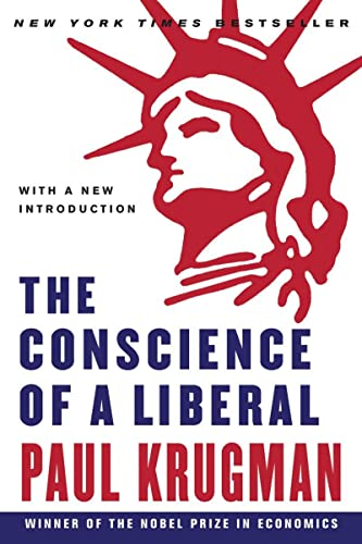 The Conscience of a Liberal By Paul Krugman (City University of New York)
