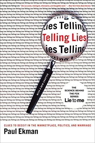 Telling Lies By Paul Ekman (University of California, San Francisco)