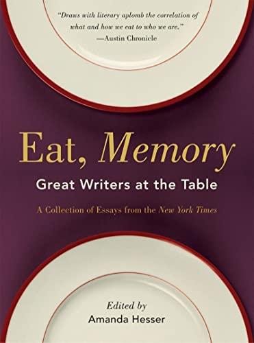 Eat, Memory By Edited by Amanda Hesser