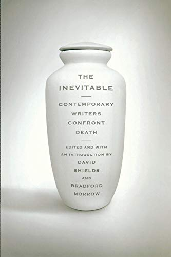 The Inevitable By Edited by David Shields
