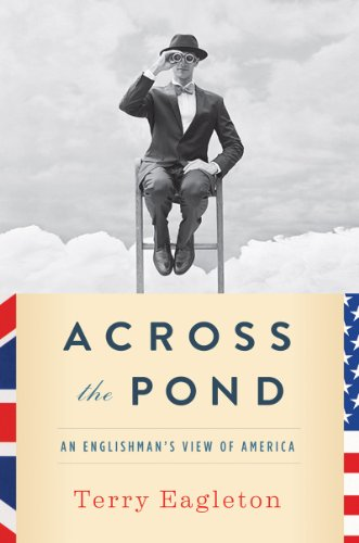 Across the Pond By Terry Eagleton