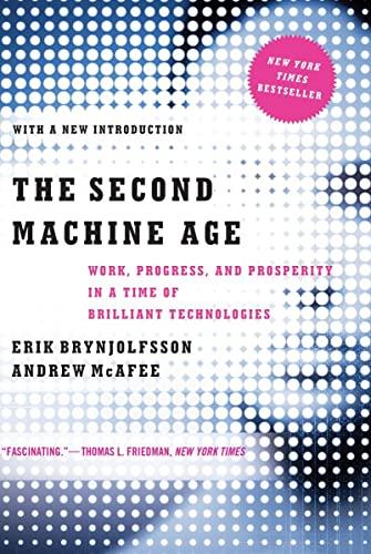 The Second Machine Age By Erik Brynjolfsson (MIT)