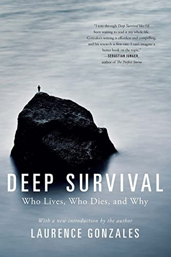 Deep Survival By Laurence Gonzales (Sante Fe Institute)