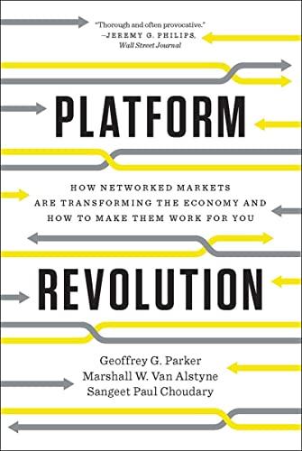 Platform Revolution By Geoffrey G. Parker