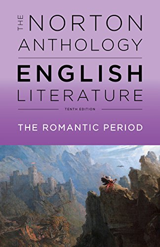 The Norton Anthology of English Literature - Vol D: The Romantic Period By Edited by Stephen Greenblatt (Harvard University)