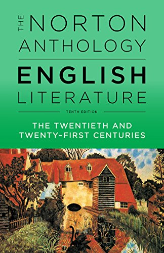 The Norton Anthology of English Literature - Vol F: The Twentieth and Twenty First Centuries By Edited by Stephen Greenblatt (Harvard University)