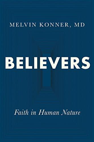 Believers By Melvin Konner (Emory University)