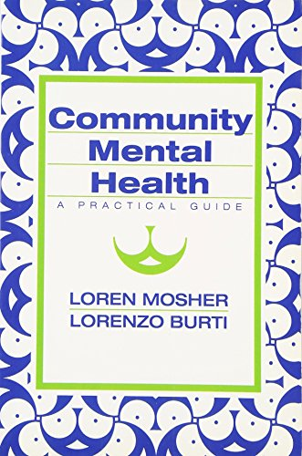 Community Mental Health By Loren R. Mosher