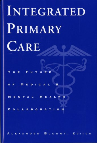 Integrated Primary Care By Edited by Alexander Blount