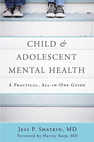 Child & Adolescent Mental Health By Jess P. Shatkin