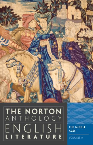 The Norton Anthology of English Literature By General editor Stephen Greenblatt