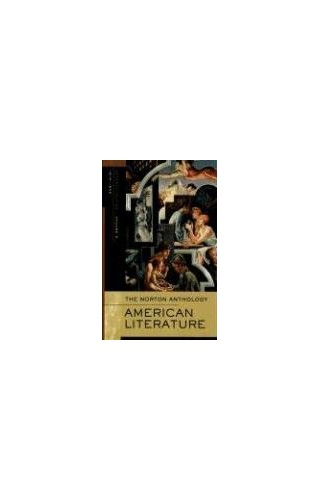 Norton Anthology of American Literature By Nina Baym