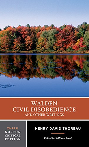 Walden / Civil Disobedience / and Other Writings (Norton Critical Editions) By Henry D. Thoreau