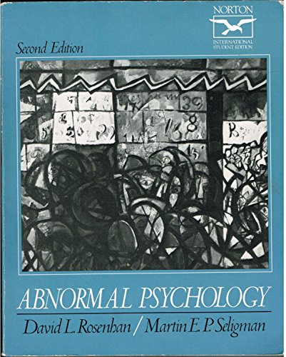 Abnormal Psychology By David L. Rosenhan