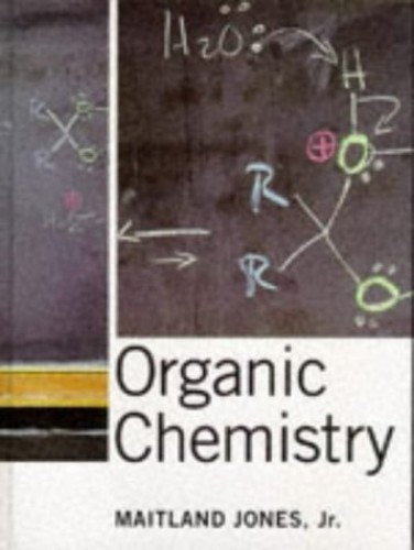 Organic Chemistry By Maitland Jones