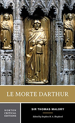 Le Morte Darthur (Norton Critical Editions) By Sir Thomas Malory
