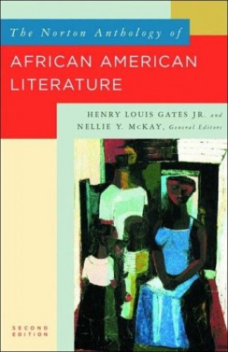 Norton Anthology of African American Literature By Edited by Henry Louis Gates