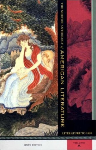 The Norton Anthology of American Literature By Edited by Nina Baym