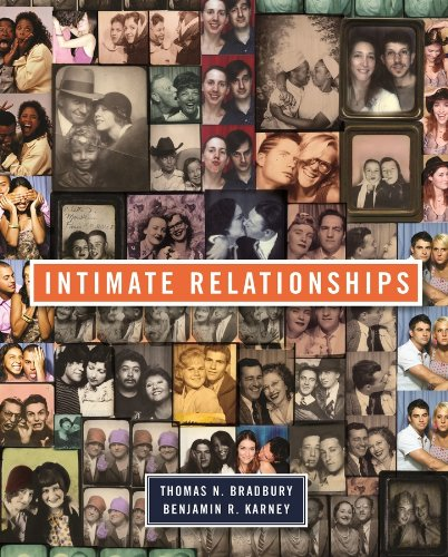 Intimate Relationships By Thomas N. Bradbury (University of California, Los Angeles)