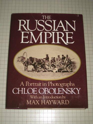 The Russian Empire By Chloe Obolensky