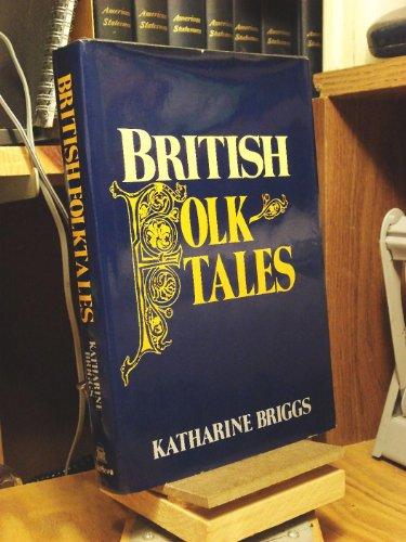 British Folktales By Katharine Briggs